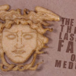 The Thrice Lasered Face of Medusa